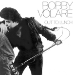 Many Bobby Volare song parodies from Out To Lunch included